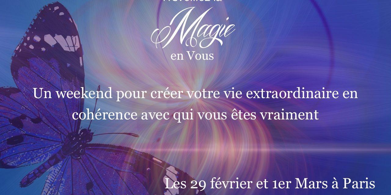 Réveillez la Magie en vous et accomplissez votre Mission de Vie